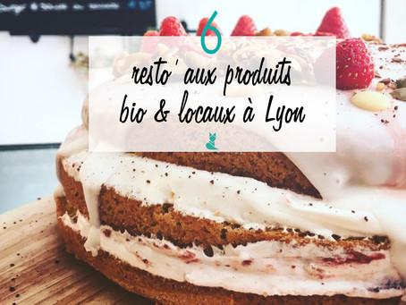 6 resto' aux produits bio et locaux à Lyon.