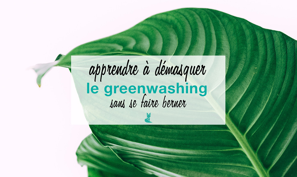 greenwashing demasquer tookki developpement durable