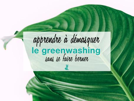 Greenwashing : Apprendre à le démasquer sans se faire berner !