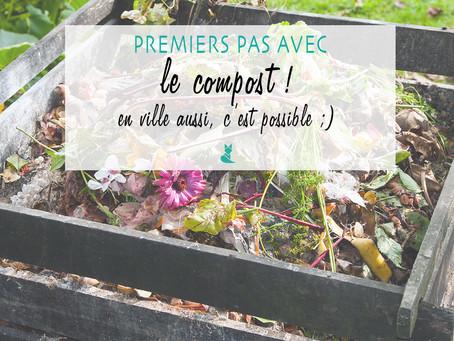 Premiers pas avec le compost ! En ville aussi c'est possible !