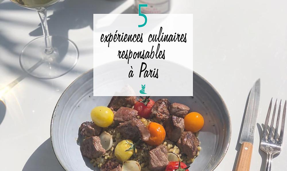 5 experiences culinaires Paris