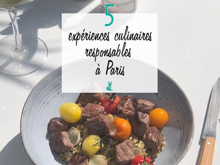 5 expériences culinaires responsables à Paris