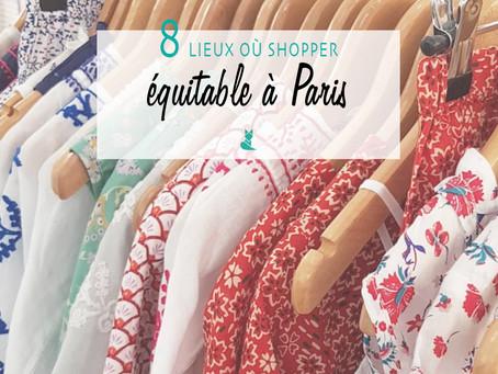 8 lieux où shopper équitable à Paris