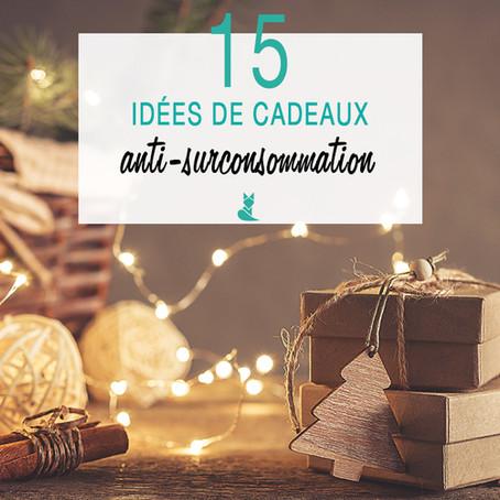 15 idées de (super) cadeaux anti-surconsommation.