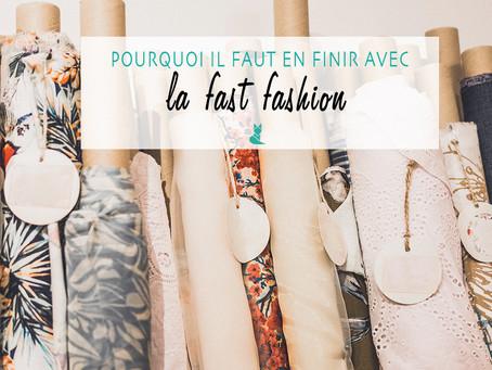 La Fast Fashion, pourquoi faut-il en finir ?