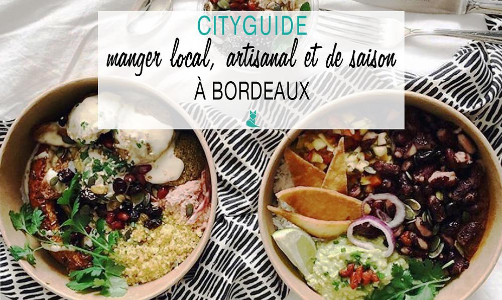 manger local artisanal et de saison bordeaux tookki city guide