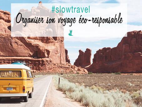 #slowtravel - Comment organiser un voyage écolo ?