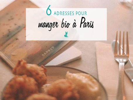6 bonnes adresses pour manger bio à Paris