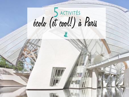 5 activités écolo (et cool) à faire à Paris !