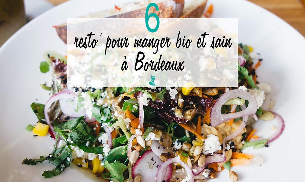 six restaurants bio sains bon bordeaux tookki