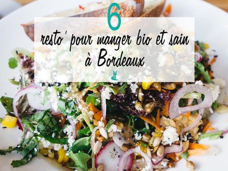 6 bons plans pour manger bio (et bon) à Bordeaux.
