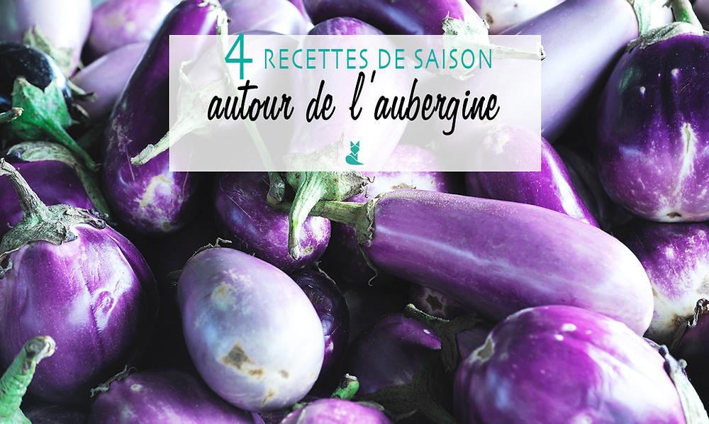 aubergine recette de saison ete