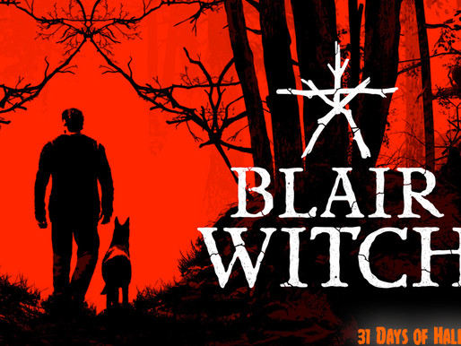 31 Days Of Halloween: Blair Witch