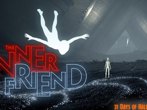 31 Days Of Halloween: The Inner Friend