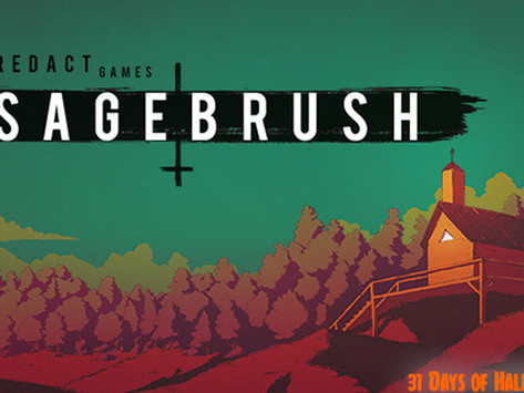 31 Days Of Halloween: Sagebrush