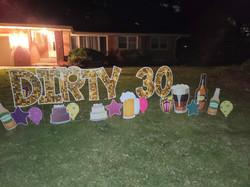 dirty 30 yard signs