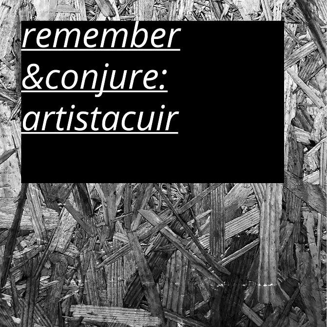remember-conjure-artistacuir.jpg