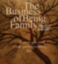 The%20Business%20of%20Being%20Family%20S