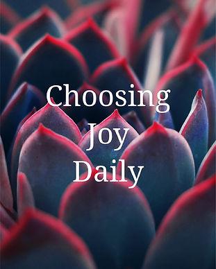 Choosing Joy Daily.jpg
