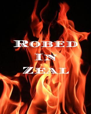 Robed In Zeal.jpg