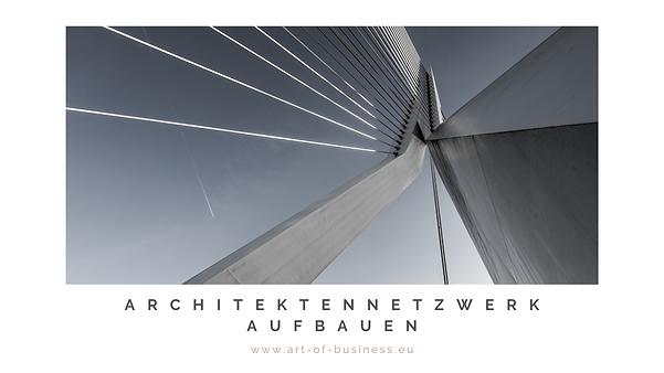 Architektennetzwerk aufbauen_THE ART OF
