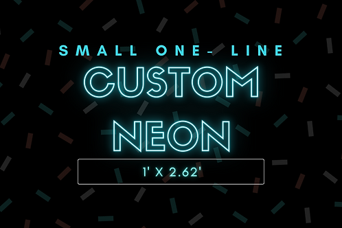 SMALL ONE- LINE Custom Neon