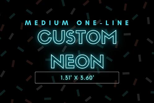 MEDIUM ONE-LINE Custom Neon