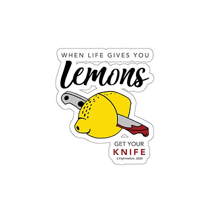 When Life Gives You Lemons-Cutout Stickers