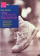 Fit wie ein Turnschuh - Karin Albrecht