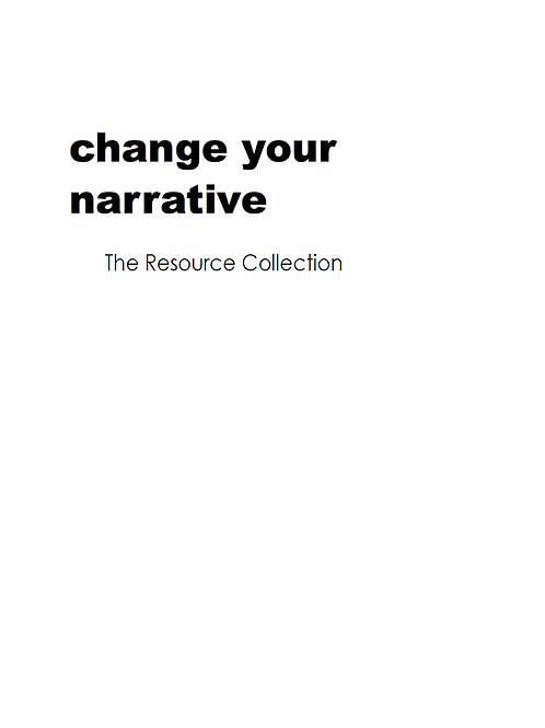 Change Your Narrative - Resource Guide Collection