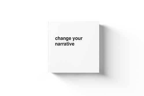 Change Your Narrative