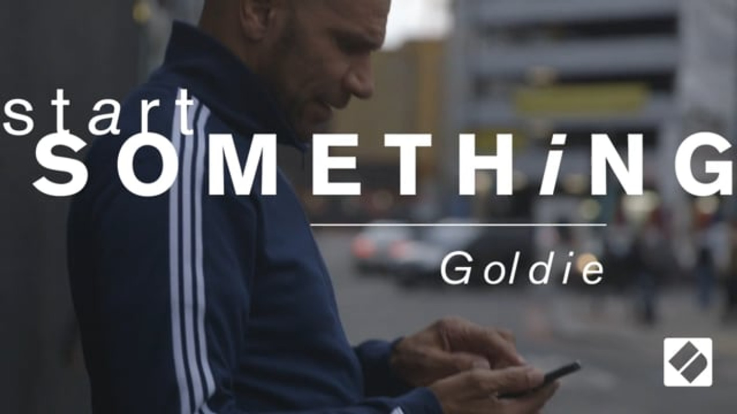 Start Something - Goldie