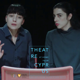 THEATRE at home/ from CYPRUS |February- March 2021