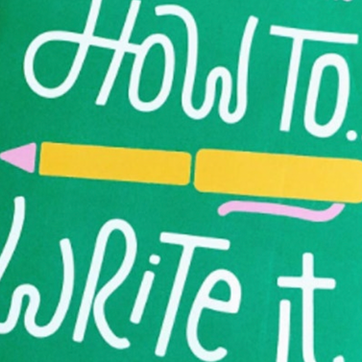 HOW TO WRITE IT | CREATIVE WRITING WORKSHOP