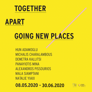 TOGETHER/APART: GOING NEW PLACES