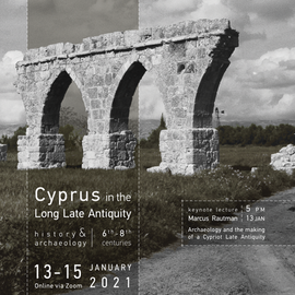 Cyprus in the Long Late Antiquity |13-15 January 2021