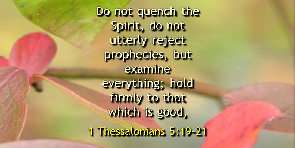 1 Thessalonians 5_19_21.jpg
