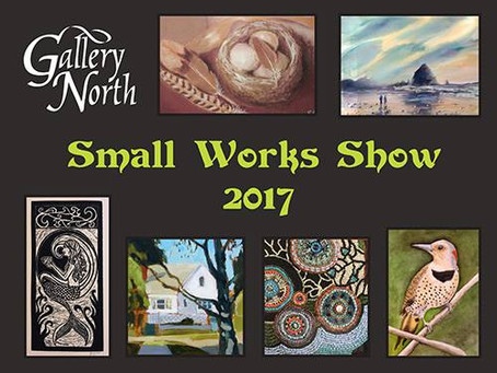 Small Works Show at Gallery North in Edmonds, WA