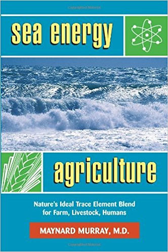 Sea Energy Agriculture -Dr. Maynard Murray