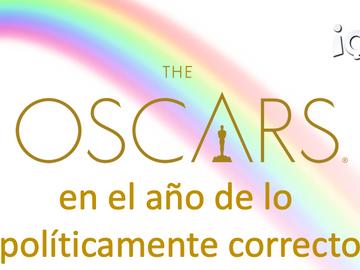 Los Oscar en el año de lo políticamente correcto