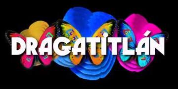"""Dragatitlán """"Busca romper paradigmas y frenar la transfobia"""""""
