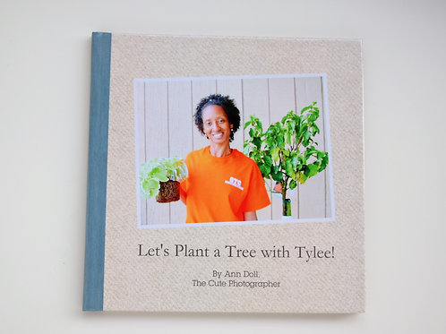 Let's Plant a Tree with Tylee Book