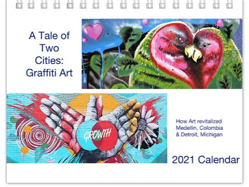 A Tale of Two Cities: Graffiti Art  2021 Calendar
