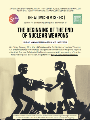 Naropa Film Screening:The Beginning of the End of Nuclear Weapons, January 22nd