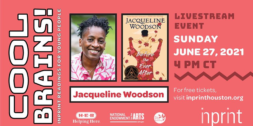 Cool Brains: Inprint presents Jacqueline Woodson