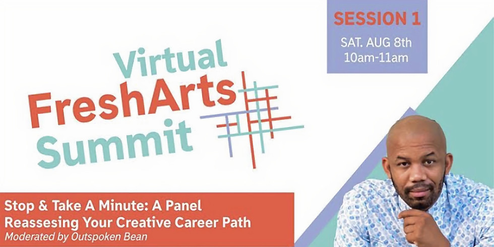 Stop & Take a Minute: A Panel on Reassessing Your Creative Career Path
