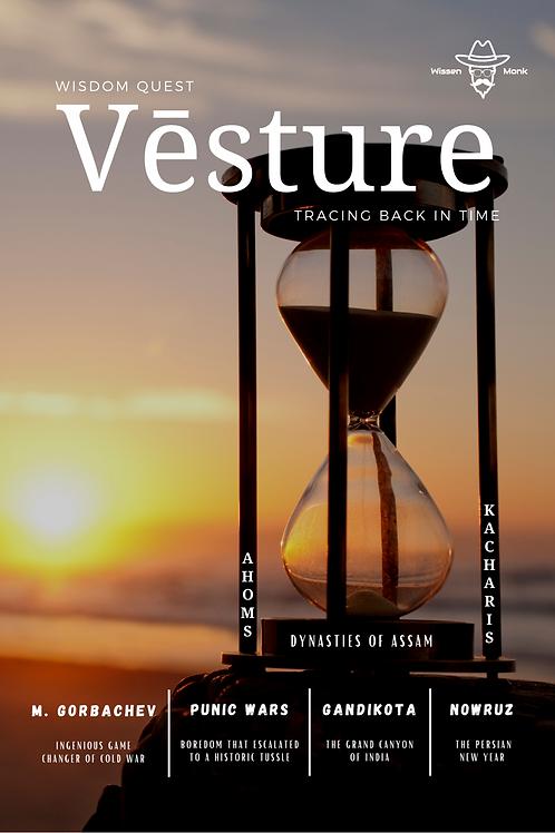 Vesture, Wisdom Quest