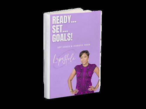 Ready... Set... Goals!