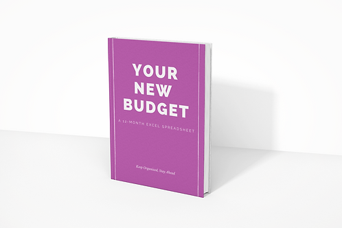 YOUR NEW BUDGET