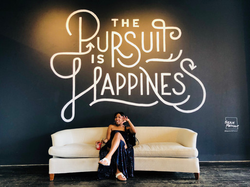 The Pursuit is the Happiness!